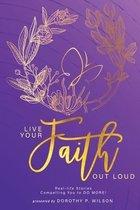 Live Your Faith Out Loud