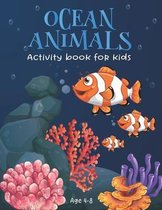 Ocean Animals Activity book for kids Age 4-8