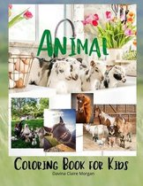 Animal Coloring Book for Kids: My first awesome animals coloring and activity book for kids ages 2-8
