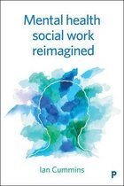 Mental Health Social Work Reimagined