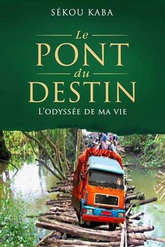 Le Pont du Destin