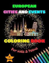 European Cities and Events Coloring Book for Kids & Teens