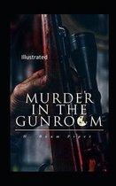 Murder in the Gunroom Illustrated