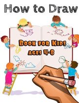 How to draw for kids ages 4-8