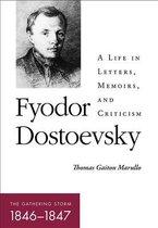 Fyodor Dostoevsky-The Gathering Storm (1846-1847)