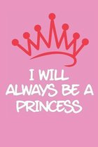 I Will Always be a Princess