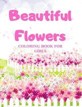 Beautiful Flowers Coloring Book For Girls