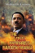 The Final Antichrist Barack Obama