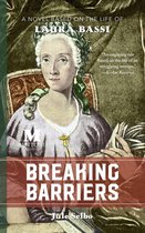 Omslag Breaking Barriers: A Novel Based on the Life of Laura Bassi
