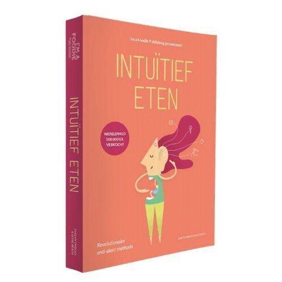 Boek cover Intuïtief Eten van Evelyn Tribole (Paperback)