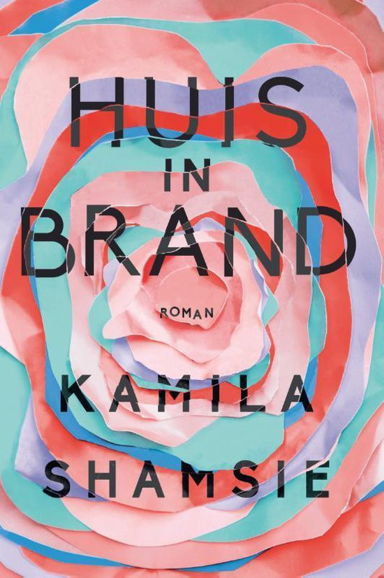 Huis in brand - Kamila Shamsie | Fthsonline.com