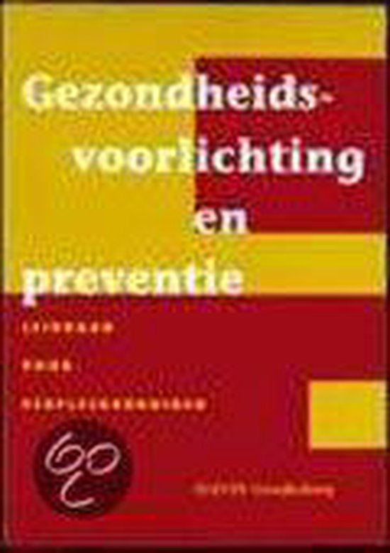 GEZONDHEIDSVOORLICHTING EN PREVENTIE DR2 - B. Sassen |