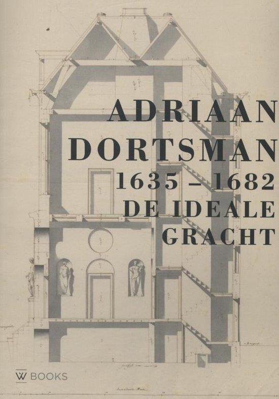 Adriaan Dortsman 1635 1682 - Koen Ottenheym |
