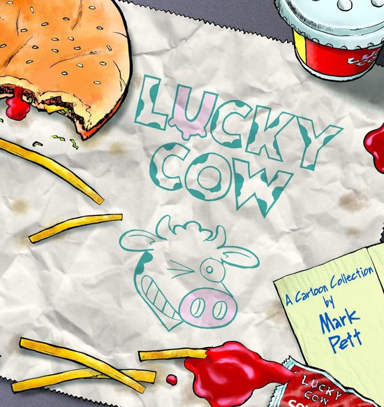 Boek cover Lucky Cow van Mark Pett (Onbekend)