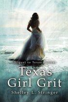 Texas Girl Grit