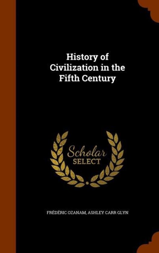 History of Civilization in the Fifth Century