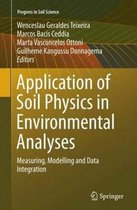 Application of Soil Physics in Environmental Analyses