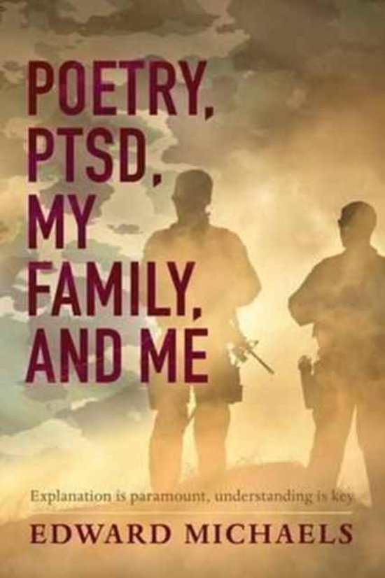 Poetry, Ptsd, My Family, and Me