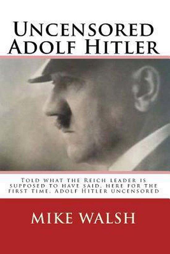 Afbeelding van Uncensored Adolf Hitler