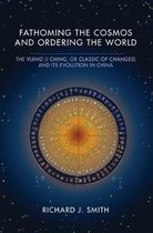 Fathoming the Cosmos and Ordering the World
