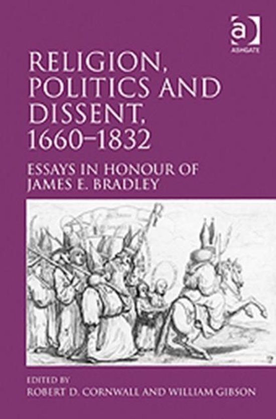 Religion, Politics and Dissent, 1660-1832
