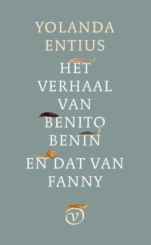 Het verhaal van Benito Benin en dat van Fanny - Yolanda Entius | Fthsonline.com