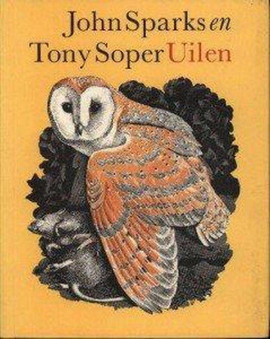 Uilen. Natuurlijke en onnatuurlijke historie. (inclusief single met uilengeluiden) - John Sparks |