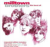 Best of Milltown Brothers