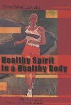 Healthy Spirit in a Healthy Body