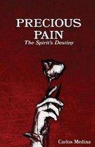 Precious Pain