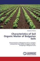 Characteristics of Soil Organic Matter of Bulgarian Soils