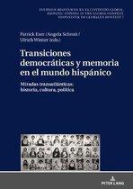 Transiciones Democraticas Y Memoria En El Mundo Hispanico