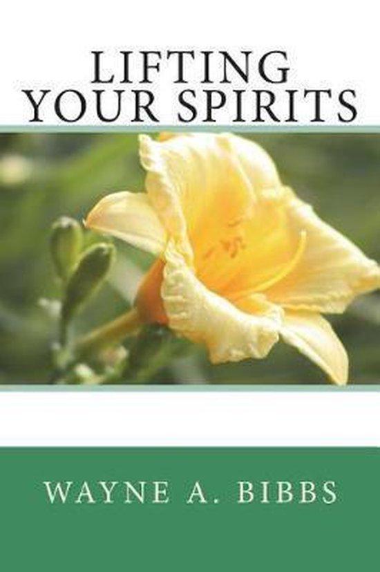 Lifting Your Spirits