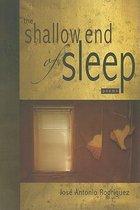 The Shallow End of Sleep