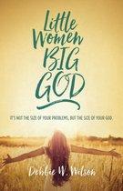 Little Women, Big God