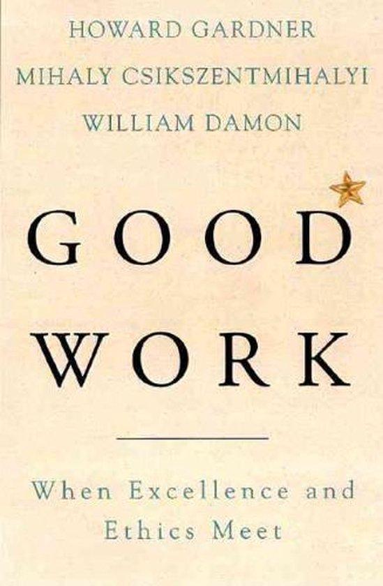 Boek cover Good Work van Howard Gardner