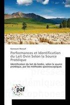 Performances Et Identification Du Lait Ovin Selon La Source Prot ique