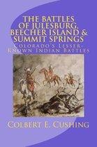 The Battles of Julesburg, Beecher Island, & Summit Springs
