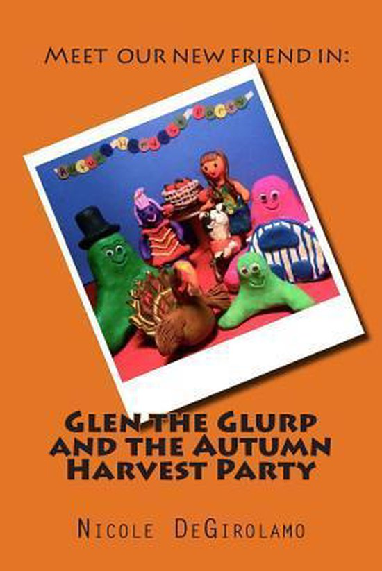 Glen the Glurp and the Autumn Harvest Party