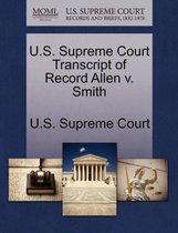 U.S. Supreme Court Transcript of Record Allen V. Smith