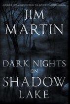 Dark Nights On Shadow Lake