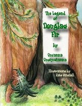 The Legend of Douglas Fir