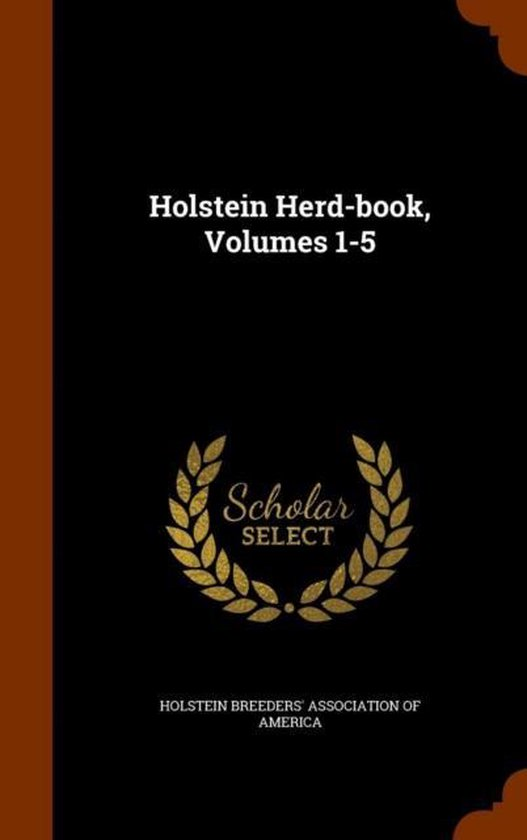 Holstein Herd-Book, Volumes 1-5