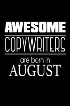 Awesome Copywriters Are Born in August