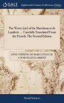 The Worrs [sic] of the Marchioness de Lambert. ... Carefully Translated from the French. the Second Edition