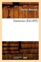 Fantaisies (Ed.1895)