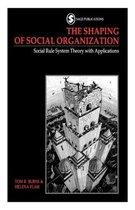 The Shaping of Social Organization