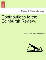 Contributions to the Edinburgh Review.