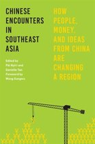 Chinese Encounters in Southeast Asia