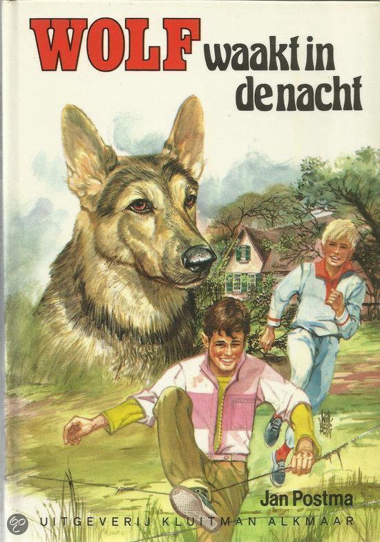 WOLF WAAKT IN DE NACHT - Jan Postma   Readingchampions.org.uk